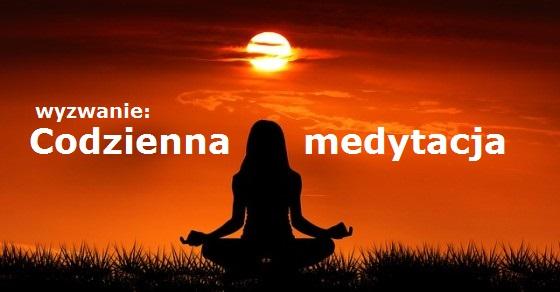 Codzienna medytacja wyzwanie