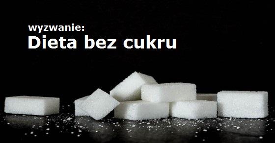 Dieta bez cukru wyzwanie
