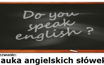 Nauka angielskich słówek – wyzwanie